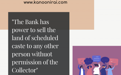 Bank has sold land of scheduled caste without the permission of collector