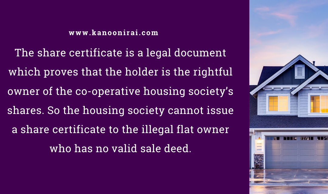 No share certificate to the illegal flat owner