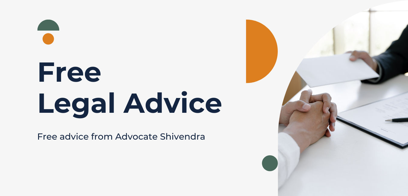 free legal advice from advocate shivendra